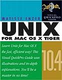 Unix for Mac OS X 10. 4 Tiger, Matisse Enzer, 0321246683