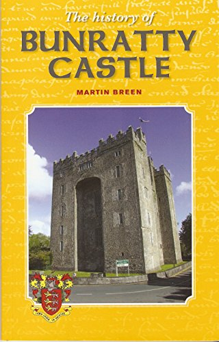 - The History of Bunratty Castle