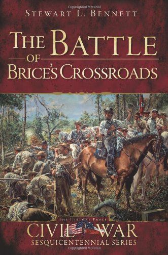The Battle of Brice's Crossroads (Civil War Series)