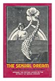 The Sexual Dream, Joseph M. Natterson and Bernard Gordon, 0517531429