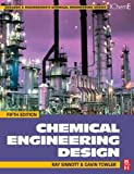 Chemical Engineering Design: SI edition (Chemical Engineering Series)