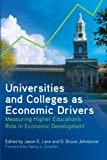img - for Universities and Colleges as Economic Drivers: Measuring Higher Education's Role in Economic Development (Suny Series, Critical Issues in Higher Education) book / textbook / text book