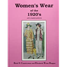 Women's Wear of the 1920's: with complete patterns