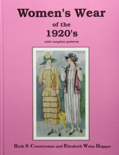 Women's Wear of the 1920's: With Complete Patterns - Costume History 1920