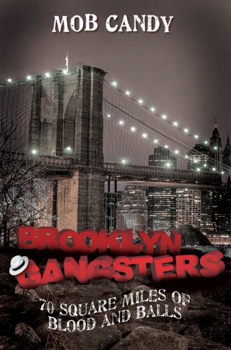 Mob Candy Brooklyn Gangsters