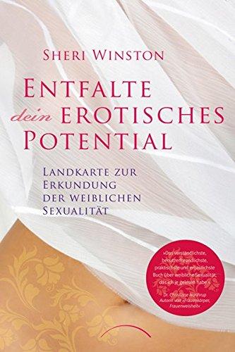 Entfalte dein erotisches Potential