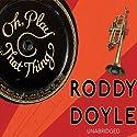 Oh, Play That Thing Hörbuch von Roddy Doyle Gesprochen von: Christian Conn