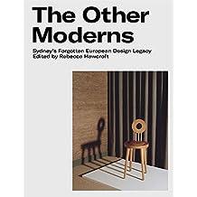 The Other Moderns: Sydney's Forgotten European Design Legacy