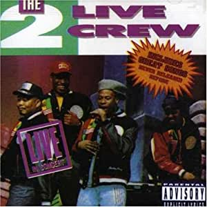 2 live crew the 2 live crew live in concert amazon. Black Bedroom Furniture Sets. Home Design Ideas