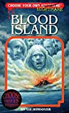 Download Blood Island (Choose Your Own Adventure - Nightmares) (Choose Your Own Nightmare) in PDF ePUB Free Online