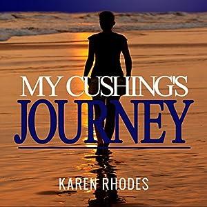 My Cushing's Journey Audiobook