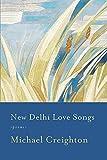 New Delhi Love Songs: Poems