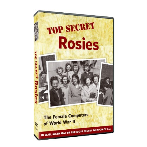Top Secret Rosies: The Female Computers of WWII by PBS Home Video