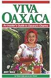 Viva Oaxaca: An Insider's Guide to Oaxaca's Charms