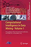 Computational Intelligence in Data Mining - Volume 1 : Proceedings of the International Conference on CIDM, 20-21 December 2014, Jain, Lakhmi C. and Behera, Himansu Sekhar, 8132222040
