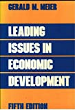 Leading Issues in Economic Development, Meier, Gerald M., 0195055721