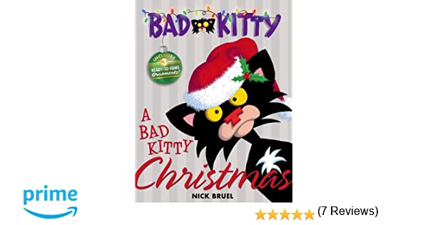 A Bad Kitty Christmas: Nick Bruel: 9781596436688: Books - Amazon.ca