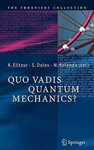 Quo Vadis Quantum Mechanics? ebook
