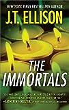 The Immortals (A Taylor Jackson Novel)