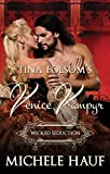 Wicked Seduction (Venice Vampyr Book 5)