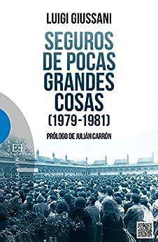 Seguros de pocas grandes cosas (1979-1981) (Spanish Edition) - Kindle