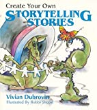 img - for Create Your Own Storytelling Stories by Vivian Dubrovin (1995-09-02) book / textbook / text book