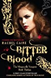Bitter Blood. Rachel Caine