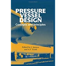 Pressure Vessel Design: Concepts and Principles