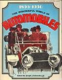 The Wonderful World of Automobiles, 1895-1930, Joseph J. Schroeder, 0695802232