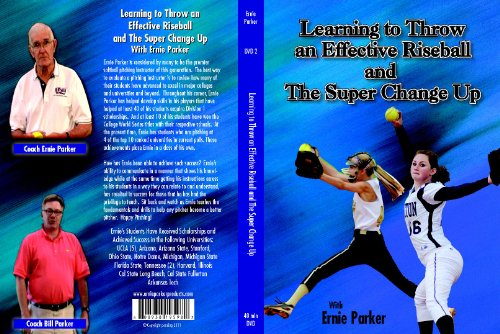 Ernie Parker's - Learning to Throw an Effective Riseball and the Super Change (Fastpitch Softball Pitching Dvd)