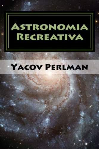 Descargar Libro Astronomia Recreativa Yacov Perlman