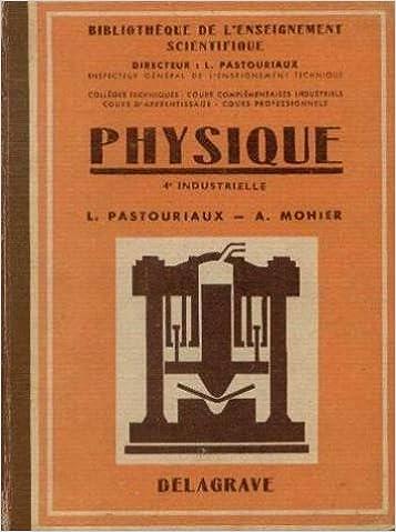 En ligne téléchargement gratuit Physique, 4e industrielle pdf ebook