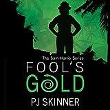 Fool's Gold: Sam Harris, Book 1