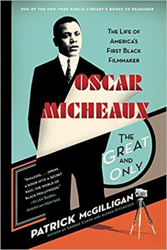 Workbook black history month biography worksheets : Oscar Micheaux: The Great and Only: The Life of America's First ...