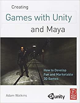 Creating Games with Unity and Maya: How to Develop Fun and Marketable 3D Games: Amazon.es: Adam Watkins: Libros en idiomas extranjeros