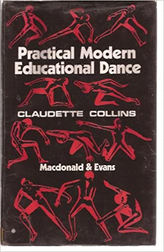 Practical modern educational dance,: With suggested studies