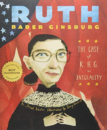 Ruth Bader Ginsburg: The Case of R.B.G. vs. Inequality (Jonah Childrens Book)