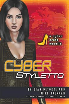 Cyber Styletto by [Stiennon, Richard, Brennan, Mike, DeTorre, Gian]