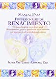 img - for MANUAL PARA PROFESIONALES DE RENACIMIENTO book / textbook / text book