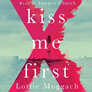 Kiss Me First Audiobook