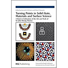Turning Points in Solid-State, Materials and Surface Science: A Book in Celebration of the Life and Work of Sir John Meurig Thomas (Professional Reference)