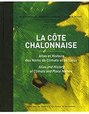 CÔTE CHALONNAISE (LA)