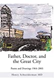 Father, Doctor, and the Great City, Henry Schneiderman, 0595288952