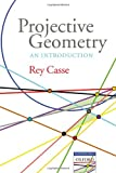 Projective Geometry: An Introduction (Oxford-Warburg Studies)