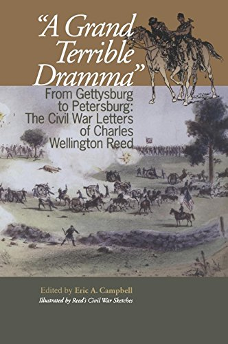 - A Grand Terrible Drama: From Gettysburg to Petersburg: The Civil War Letters of Charles Wellington Reed (The North's Civil War)