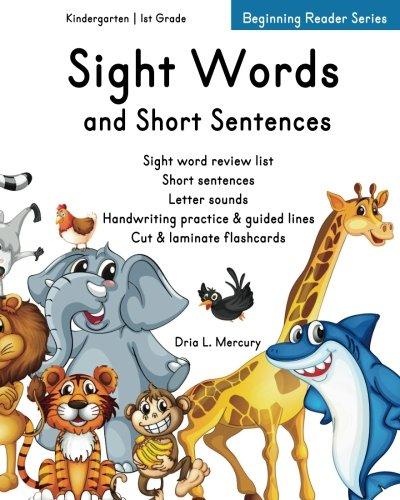 Amazon.com: Sight Words And Short Sentences:: Kindergarten & 1st Grade  (9781514238646): Mercury, Dria L.: Books