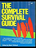 The Complete Survival Guide, Mark Thiffault, 0910676534