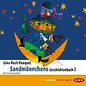 Sandmännchens Geschichtenbuch 2 Hörbuch von Gina Ruck-Pauquèt Gesprochen von: Christiane Paul