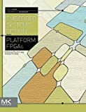 img - for Embedded Systems Design with Platform FPGAs: Principles and Practices book / textbook / text book