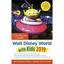 Unofficial Guide to Walt Disney World with Kids 2019